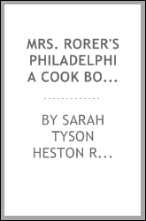 Mrs. Rorer's Philadelphia cook book : a manual of home economics