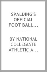 Spalding's Official Foot Ball Guide ...