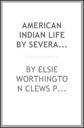 American Indian life by several of its students