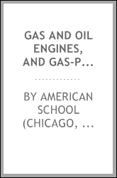 Gas and oil engines, and Gas-producers; a treatise on the modern development of the internal combustion motor and efficient methods of fuel economy and power production