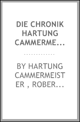Die Chronik Hartung Cammermeisters