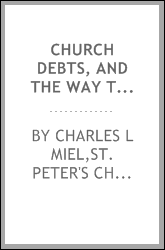 Church debts, and the way to pay them : a sermon