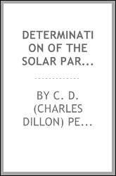 Determination of the solar parallax from photographs of Eros made with the Crossley reflector of the Lick observatory, University of California