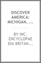 Discover America: Michigan, The Wolverine State