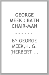 George Meek : bath chair-man