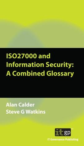 ISO27000 and Information Security: A Combined Glossary