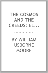 The cosmos and the creeds: elementary notes on the alleged finality of the ...
