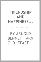 Friendship and happiness; a plea for the feast of St. Friend