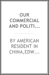 Our commercial and political relations with China