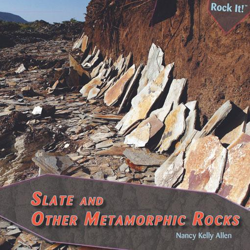 Slate and Other Metamorphic Rocks