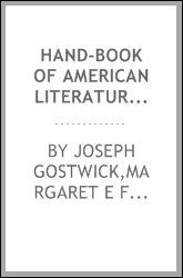 Hand-book of American literature, historical, biographical, and critical