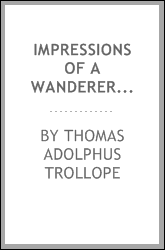 download ımpressions of a wanderer in ıtaly, <b>switzerland</b>, france