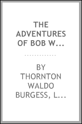 The adventures of Bob White