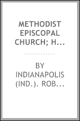 Methodist Episcopal Church; historical sketch and dedicatory exercises, Aug. 27, 1876