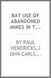 Bat use of abandoned mines in the Pryor Mountains : a report to Montana Department of Environmental Quality, Mine Waste Cleanup Bureau