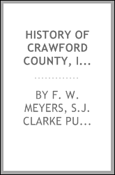 History of Crawford County, Iowa: a record of settlement ..., Volume 2