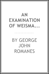 An examination of Weismannism