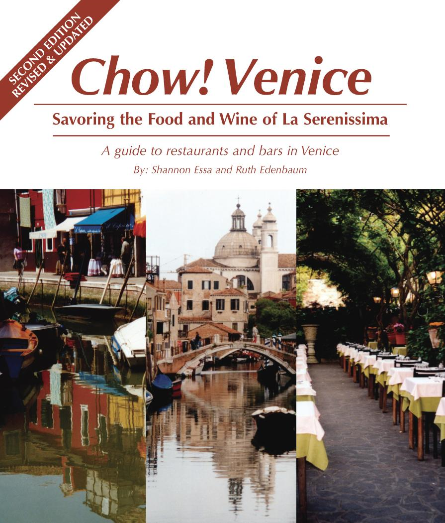Chow Venice: Savoring the Food and Wine of La Serenissima