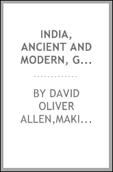 India, ancient and modern, geographical, historical, political, social, and religious [electronic resource] with a particular account of the state and prospects of Christianity