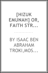 [Hizuk emunah] or, Faith strengthened