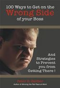 download 100 Ways to Get on the Wrong Side of Your Boss book