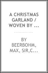 A Christmas garland / woven by Max Beerbohm