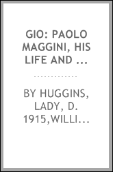 Gio: Paolo Maggini, his life and work