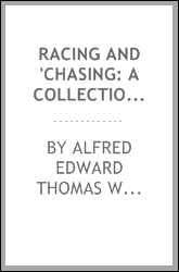 Racing and 'chasing: A Collection of Sporting Stories