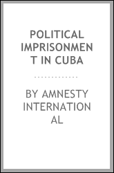 Political Imprisonment in Cuba