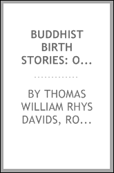 Buddhist Birth Stories: Or Jātaka Tales. The Oldest Collection of Folk-lore ...