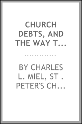 Church Debts, and the Way to Pay Them: A Sermon