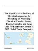 download The World Market for Parts of Electrical Apparatus for Switching or Protecting Electrical Circuits, Boards, Panels, Consoles, and Bases Used for Elect book