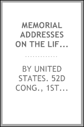 Memorial addresses on the life and character of Leonidas Campbell Houk, a representative from Tennessee, delivered in the House of representatives and in the Senate, January 30th and February 9th, 1892, Fifty-second Congress, first session ..