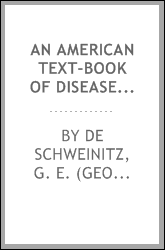An American text-book of diseases of the eye, ear, nose and throat;