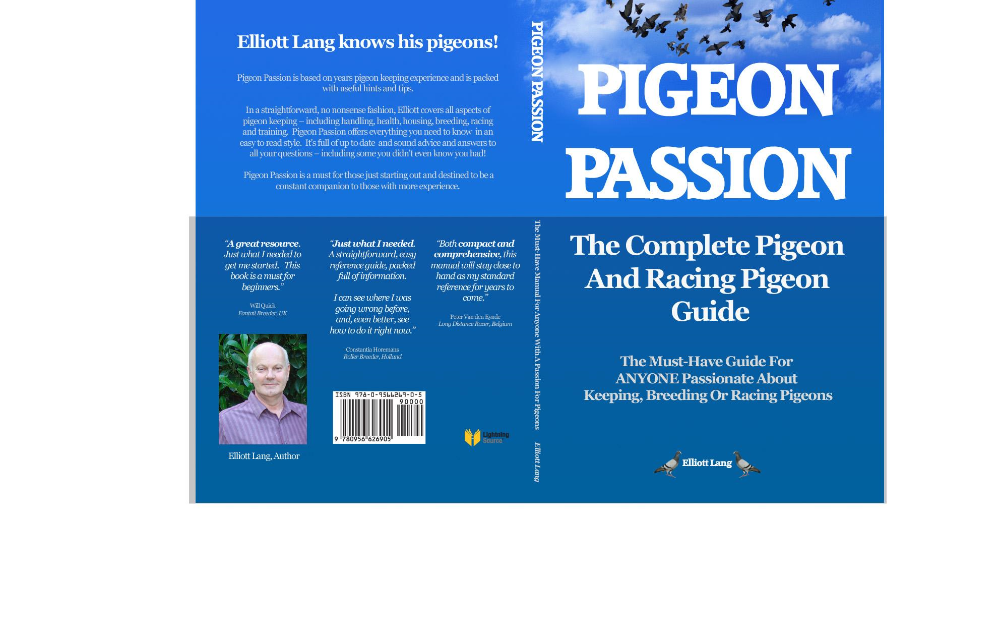 Pigeon Passion.The Complete Pigeon and Racing Pigeon Guide.