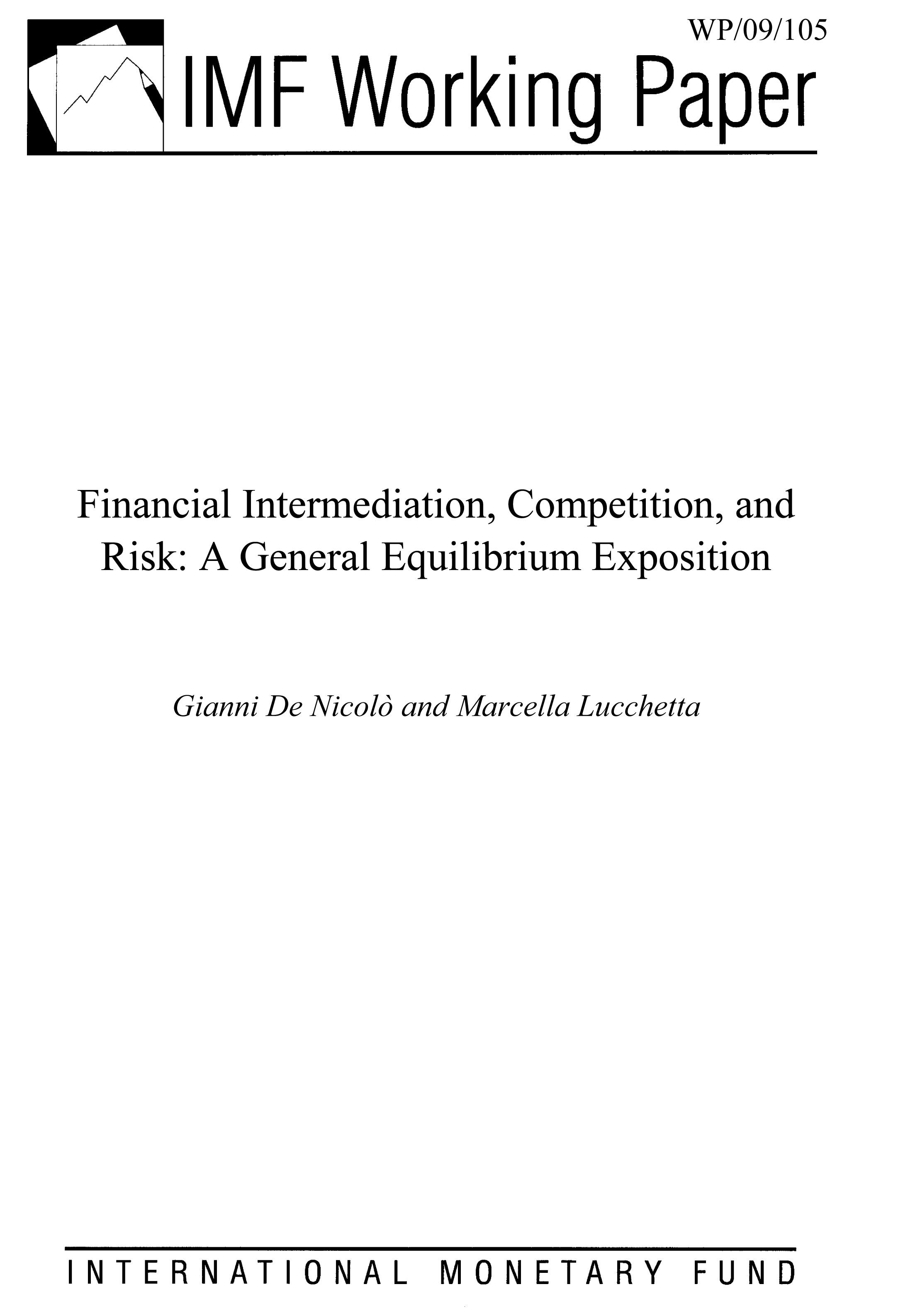 Financial Intermediation, Competition, and Risk: A General Equilibrium Exposition