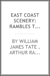 East Coast Scenery: Rambles Through Towns and Villages; Nutting ...