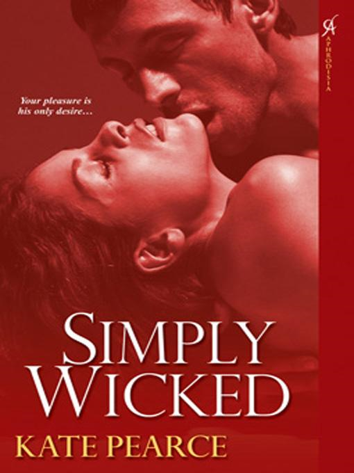 Simply Wicked By: Kate Pearce