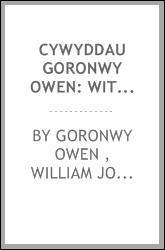 Cywyddau Goronwy Owen: with an introduction, notes and vocabulary