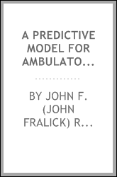 download A predictive model for ambulatory patient service time book
