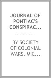 Journal of Pontiac's conspiracy, 1763;