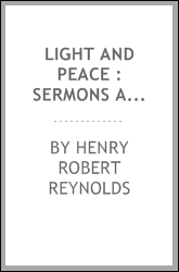 Light and peace : sermons and addresses