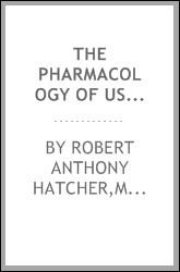 The pharmacology of useful drugs
