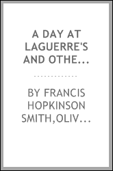 A day at Laguerre's and other days : being nine sketches