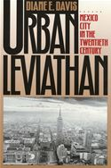 download Urban Leviathan: Mexico City in the Twentieth Century book