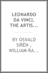 Leonardo Da Vinci, the Artist and the Man: The Artist and the Man