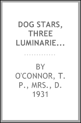 Dog stars, three luminaries in the dog world
