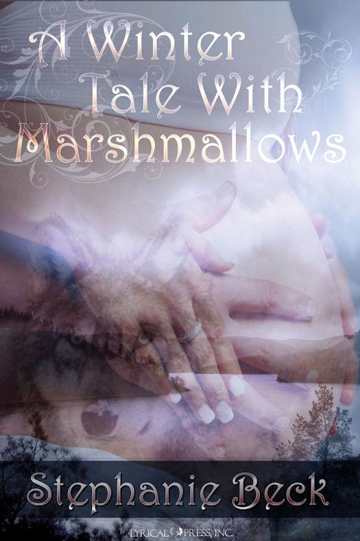 A Winter Tale: With Marshmallows