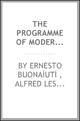 The Programme of Modernism: A Reply to the Encyclical of Pius X., Pascendi Dominici Gregis