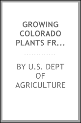 GROWING COLORADO PLANTS FROM SEED